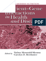 Nutrient Gene Interactions in Health and Disease Modern Nutrition