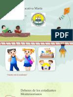 Institución Educativa María Montessori-Deberes de Los Estudiantes Montessorianos