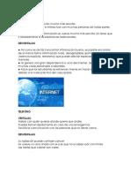 Ventajas y Desventajas,Prensa,Tele,Internet