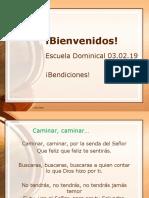 Bienvenidos! 03022019