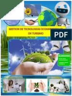 Calidad Ambiental, Turismo y Tecnologia