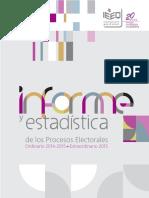 Informe y Estadística de los Procesos Electorales Ordinario 2014-2014 y Extraordinario 2015