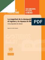Miguel del Castillo Negrete Rovira - La magnitud de la desigualdad en el ingreso y la riqueza en México