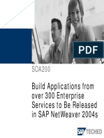 SOA200 - Build Applications From Over 300 Enterprise Services to Be Released in SAP NetWeaver 2004s
