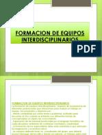 FORMACION DE EQUIPOS INTERDISCIPLINARIOS.pptx