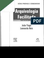 Arquivologia Facilitada - Serie concursos p+¦blicos - Jo+úo Tiago - Elsevier - 2011.pdf