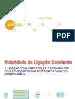 Química PPT - Polaridade da Ligação Covalente