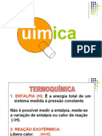 Química PPT - Termoquímica - Entalpia