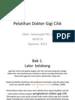 Pelatihan Dokter Gigi Cilik
