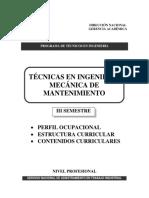 Técnicas en Ingeniería Mecánica de Mantenimiento 201416 - Semestre III
