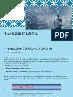 PLANEACIÓN ESTRATEGICA Unidad I.pptx