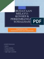 KEBUDAYAAN-MELAYU-KONSEP-DAN-PERKEMBANGAN-SOSIALISASI.pptx