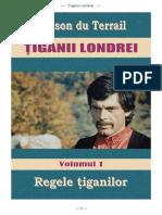 [Tiganii Londrei] 01 Regele Tiganilor #4.0 a5