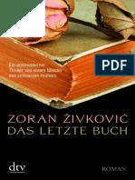 Zivkovic, Zoran - Das Letzte Buch