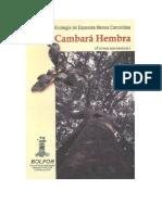 Ecologia de Especies Menos Conocidas Cambara Hembra