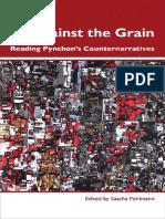 Pynchon, Thomas_ Pöhlmann, Sascha - Against the Grain _ Reading Pynchon's Counternarratives-Rodopi (2010)