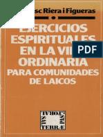 Riera i Figueras Francesc - Ejercicios Espirituales En La Vida Ordinaria Para Comunidades De Laicos.PDF