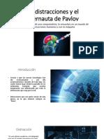 Las distracciones y el cibernauta de Pavlov