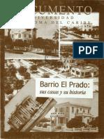 Barrio El Prado Sus Casas y Su Historia