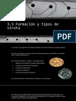 3.3 Formacion y Tipos de Viruta
