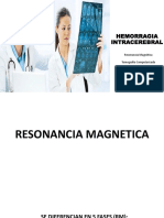 Hemorragia Intracraneal - Tc y Rm- Joe Espinoza