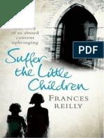 Frances Reilly (2010) - Suffer the Little Children