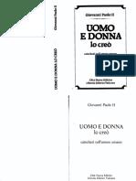 Giovanni Paolo II - UOMO E DONNA LO CREO' - Catechesi Sull'Amore Umano