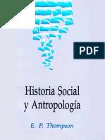 Thompson Edward Palmer - Historia Social Y Antropologia.pdf