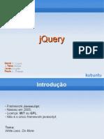 Apenas mais uma apresentação de jQuery