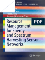 (SpringerBriefs in Electrical and Computer Engineering) Deyu Zhang, Zhigang Chen, Haibo Zhou, Xuemin (Sherman) Shen (auth.) - Resource Management for Energy and Spectrum Harvesting Sensor Networks-Spr.pdf
