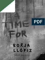 A Time for... Borja Llopiz