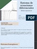 Sistema de Ecuaciones Diferenciales Matriz Exponencial.