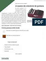 [Cliqueapostilas.com.Br] Como Fazer Pedal Caseiro de Overdrive de Guitarra