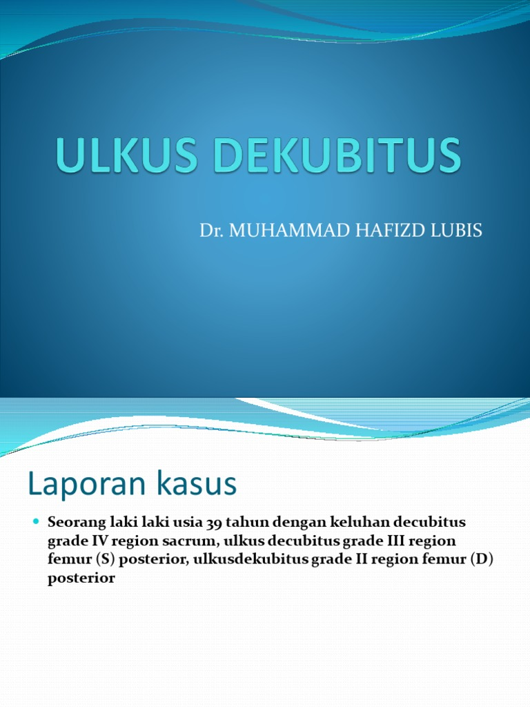 Ulkus Dekubitus Hafizd Pptx