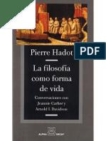 Pierre Hadot La Filosofia Como Forma de Vida