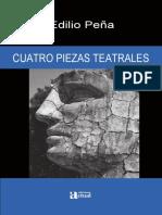 CUATRO PIEZAS TEATRALES de Edilio Peña