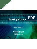 Customization of Banks