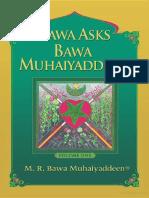 Bawa Asks Bawa Muhaiyaddeen - Sufi M. R. Bawa Muhaiyaddeen