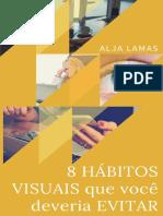 8 Hábitos Visuais Que Você Deveria Evitar.pdf