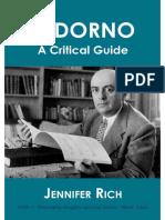 Adorno_ a Critical Guide (Philo - Jennifer Rich