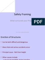Safety Framing
