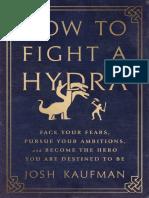 How to Fight a Hydra Kaufman Josh