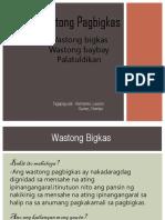 WASTONG-PAGBIGKAS.pptx