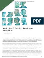 Mark Lilla_ O Fim Do Liberalismo Identitário