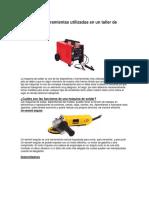 Máquinas y herramientas utilizadas en un taller de metales.docx