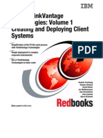 IBM Thinkvantage Technologies, Volume 1 Creating and Deploying Client Systems