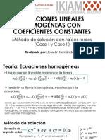 Ecuaciones Lineales Homogéneas de Segundo Grado Con Coeficientes Constantes (Solución de Raices Reales)