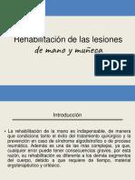 Rehabilitación-de-las-lesiones-de-la-mano y muñeca final-1.pptx