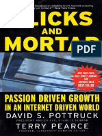 Clicks and Mortar - Passion Driven Growth in an Internet Driven World (J-b Us Non-franchise Leadership)