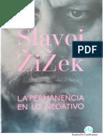 Zizek-la Permanencia de Lo Negativo